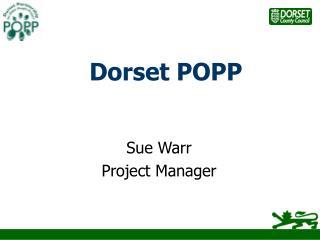 Dorset POPP