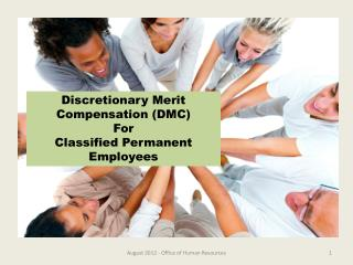 Discretionary Merit Compensation (DMC) For  Classified Permanent Employees