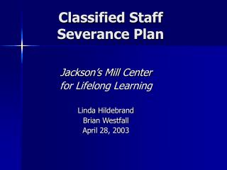 Classified Staff Severance Plan