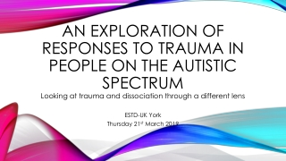 Autism Spectrum Disorders : Presentations and  Co-morbidities in Adults