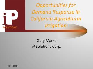 Opportunities for Demand Response in California Agricultural Irrigation