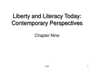 Liberty and Literacy Today: Contemporary Perspectives