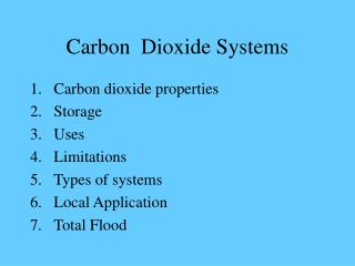 Carbon  Dioxide Systems