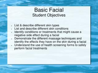 Basic Facial Student Objectives