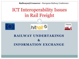 ICT Interoperability Issues  in  Rail  Freight