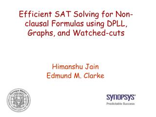 Efficient SAT Solving for Non-clausal Formulas using DPLL, Graphs, and Watched-cuts