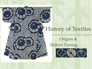 History of Textiles