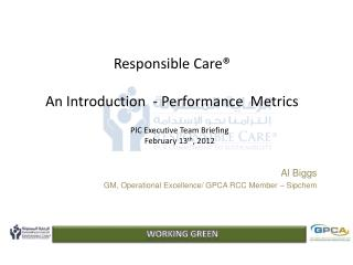 Responsible Care® An Introduction  - Performance  Metrics