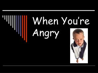 When You're Angry