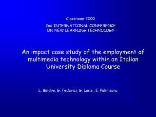 An impact case study of the employment of multimedia technology within an Italian University Diploma Course