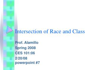 Intersection of Race and Class