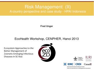 Risk Management  (II) A country perspective and case study - HPAI Indonesia