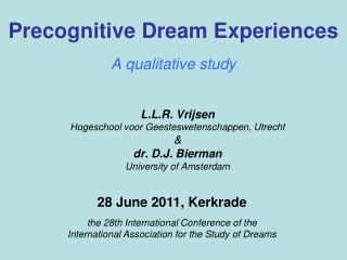 Precognitive Dream Experiences A qualitative study