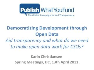 Karin Christiansen Spring Meetings, DC, 13th April 2011