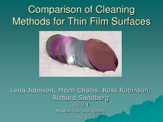 Comparison of Cleaning Methods for Thin Film Surfaces