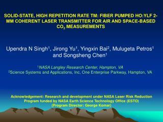Upendra N Singh 1 , Jirong Yu 1 , Yingxin Bai 2 , Mulugeta Petros 1  and Songsheng Chen 1