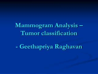 Mammogram Analysis – Tumor classification