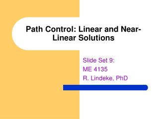 Path Control: Linear and Near-Linear Solutions