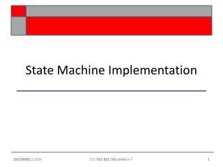 State Machine Implementation