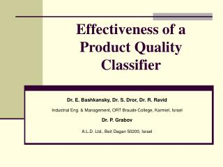 Effectiveness of a Product Quality Classifier