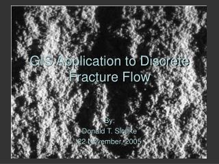GIS Application to Discrete Fracture Flow