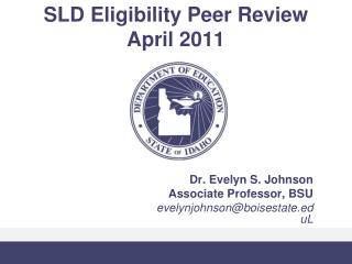SLD Eligibility Peer Review April 2011