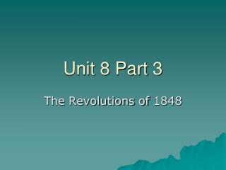 Unit 8 Part 3