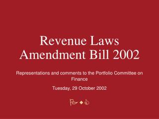Revenue Laws Amendment Bill 2002