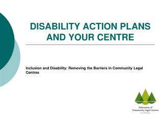 DISABILITY ACTION PLANS AND YOUR CENTRE