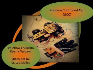 Gesture Controlled Car (GCC)