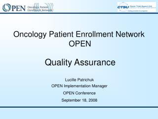 Oncology Patient Enrollment Network OPEN  Quality Assurance