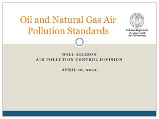 Oil and Natural Gas Air Pollution Standards