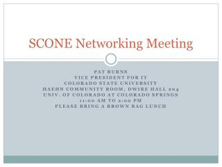 SCONE Networking Meeting