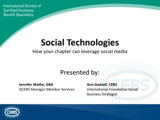 Social Technologies How your chapter can leverage social media
