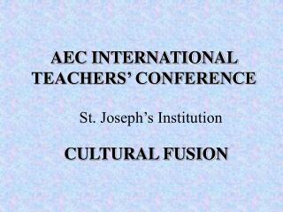 AEC INTERNATIONAL TEACHERS' CONFERENCE