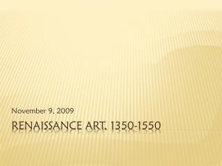 Renaissance Art, 1350-1550