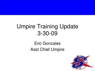 Umpire Training Update 3-30-09