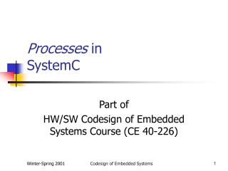 Processes  in SystemC