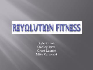 Kyle Killian Stanley Tuve Grant Luense Mike Karwoski