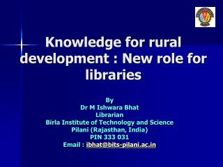Knowledge for rural development : New role for libraries