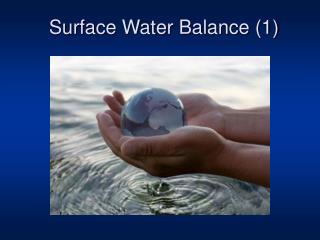Surface Water Balance (1)