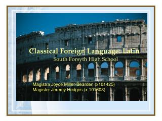 Classical Foreign Language: Latin