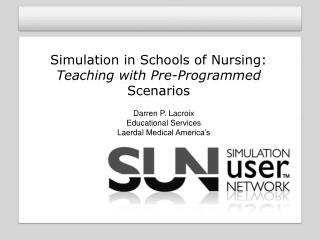 Simulation in Schools of Nursing: Teaching with Pre-Programmed  Scenarios