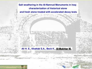 Salt weathering in the Al-Namrud Monuments in Iraq:  characterization of historical stone