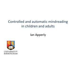 Controlled and automatic mindreading in children and adults