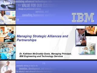 Managing Strategic Alliances and Partnerships