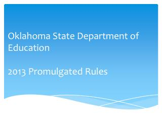 Oklahoma State Department of Education 2013 Promulgated Rules