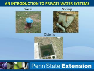 An introduction to Private Water Systems