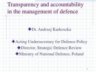 Transparency and accountability in the management of defence