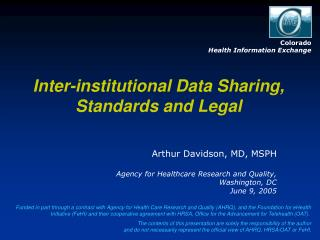 Inter-institutional Data Sharing, Standards and Legal